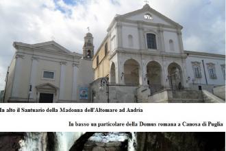 Per un week end culturale e gastronomico due mete ad Andria e Canosa