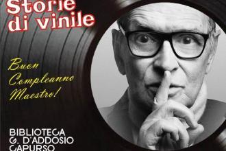 """Per """"Storie di vinile"""" si festeggia Ennio Morricone"""